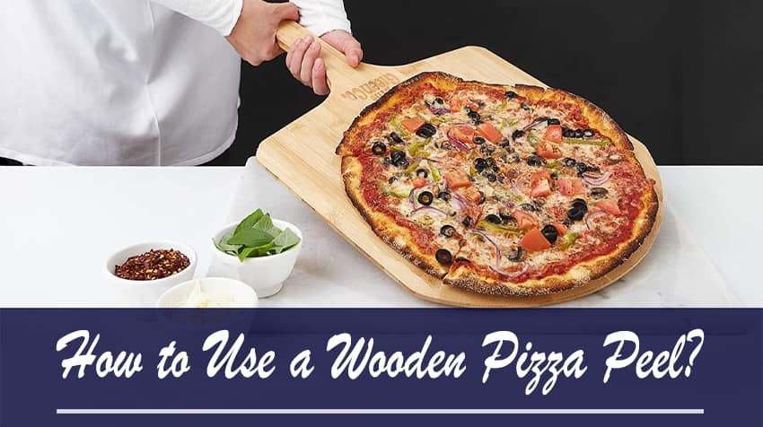 How to Use a Wooden Pizza Peel