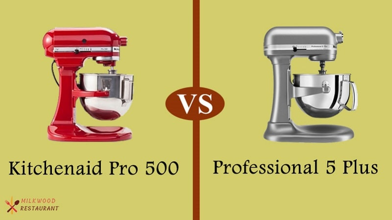 kitchenaid-pro-500-vs-professional-5-plus